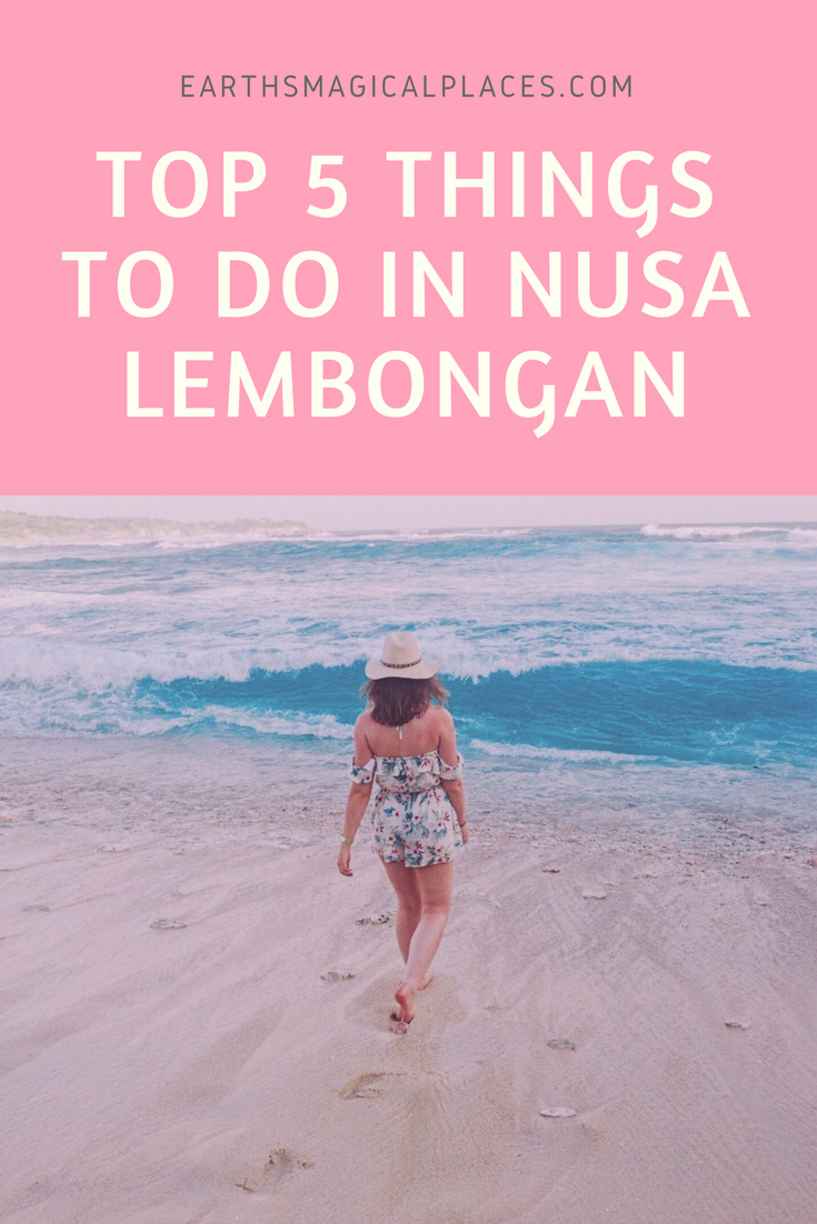 Top 5 Things To Do in Nusa Lembongan